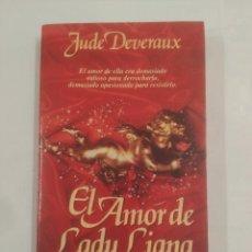 Libros de segunda mano - EL AMOR DE LADY LIANA. JUDE DEVERAUX. JAVIER VERGARA EDITOR. TDK289 - 91131330