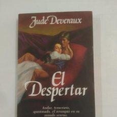 Libros de segunda mano - EL DESPERTAR. JUDE DEVERAUX. JAVIER VERGARA EDITOR. TDK289 - 91131565