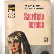 Libros de segunda mano: CAMELIA. Nº 750. SACRIFICIO HEROICO. MARÍA DEL PILAR CARRE. BRUGUERA. (ST/C8). Lote 91266610