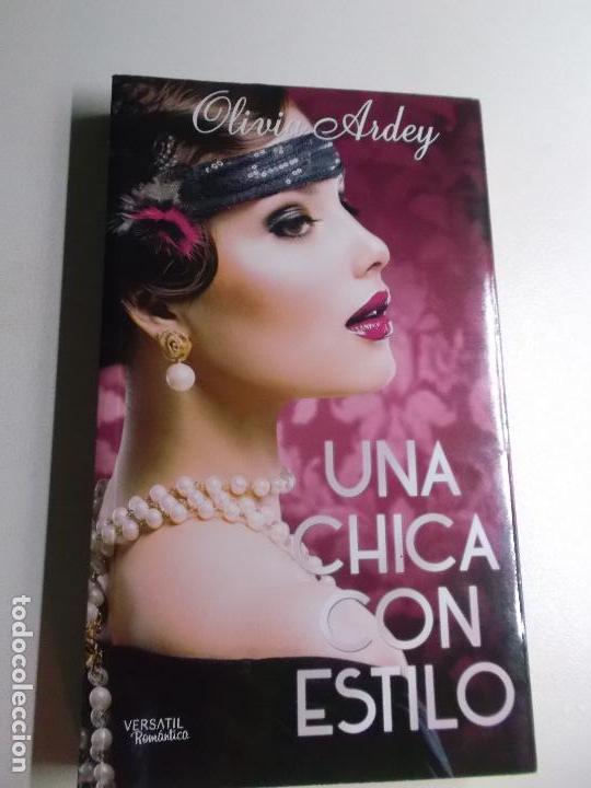 UNA CHICA CON ESTILO OLIVIA ARDEY (Libros de Segunda Mano (posteriores a 1936) - Literatura - Narrativa - Novela Romántica)