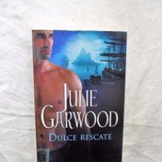 Libros de segunda mano: DULCE RESCATE DE JULIE GARWOOD . Lote 91641700
