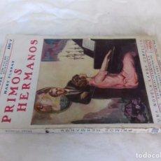 Libros de segunda mano: PRIMOS HERMANOS, MARY FLORAN, LA NOVELA ROSA, EDITORIAL JUVENTUD, BARCELONA 1928. Lote 92414415