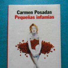 Libros de segunda mano: PEQUEÑAS INFAMIAS. CARMEN POSADAS. PREMIO PLANETA 1998. Lote 207099532