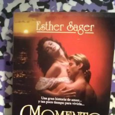 Libros de segunda mano: MOMENTO A MOMENTO - ESTHER SAGER. Lote 95004947