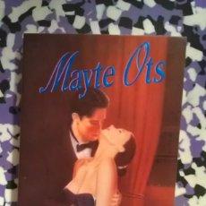 Libros de segunda mano: LOS HOMBRES QUE LA AMARON - MAYTE OTS. Lote 95005159