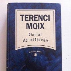 Libros de segunda mano: GARRAS DE ASTRACAN. TERENCI MOIX. Lote 95540975