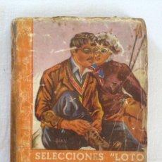 Libros de segunda mano: SELECCIONES LOTO LA GRAN AVENTURA DE SILVIA. Lote 53955423