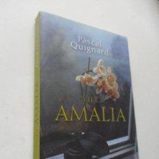 Libros de segunda mano: PASCAL QUIGNARD, VILLA AMALIA- 2007.- ESPASA.- . Lote 96018687
