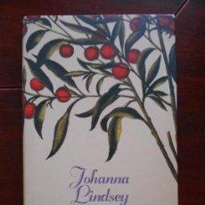 Libros de segunda mano: ALGO MAS QUE EL DESEO - JOHANNA LINDSEY - TAPA DURA (6S). Lote 96098239