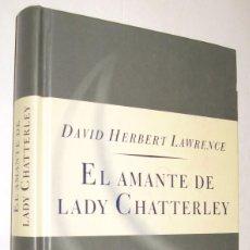 Libros de segunda mano: EL AMANTE DE LADY CHATTERLEY - D. H. LAWRENCE *. Lote 96535491