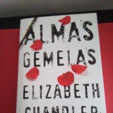 Libros de segunda mano: ALMAS GEMELAS - ELIZABETH CHANDLER - TRILOGIA COMPLETA - PLANETA 2011. Lote 97117103
