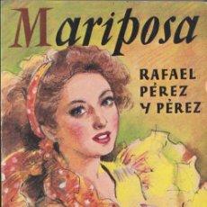 Libros de segunda mano: MARIPOSA / RAFAEL PÉREZ Y PÉREZ * JUVENTUD * DISPONIBLES MÁS TÍTULOS DEL MISMO AUTOR *. Lote 97166783