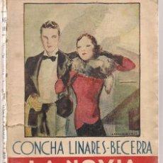 Libros de segunda mano: LA NOVELA ROSA. NE 18. LA NOVIA DE LA COSTA AZUL. CONCHA LINARES-BECERRA. (V2). Lote 97391119