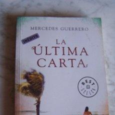 Libros de segunda mano: LA ÚLTIMA CARTA. MERCEDES GUERRERO. DEBOLSILLO, 2011.. Lote 98115359