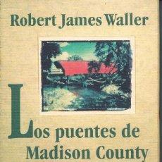 Libros de segunda mano: LOS PUENTES DE MADISON COUNTRY. Lote 99251991