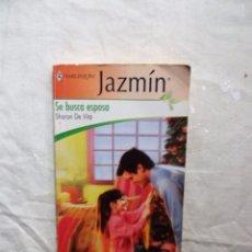Libros de segunda mano: NOVELA ROMANTICA - HARLEQUIN JAZMIN - SE BUSCA ESPOSA DE SHARON DE VITA . Lote 100084947