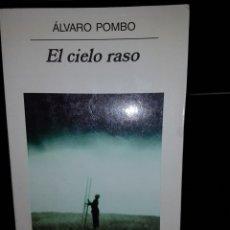 Libros de segunda mano: S21//EL CIELO RASO//POMBO. Lote 100390168
