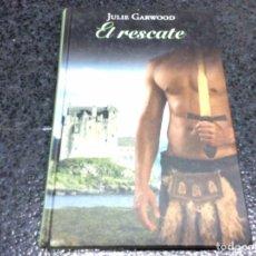 Libros de segunda mano: EL RESCATE / JULIE GARWOOD ( TAPA DURA ). Lote 108700438
