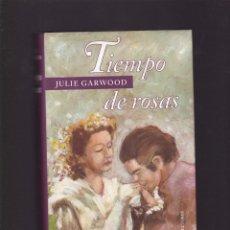 Libros de segunda mano: JULIE GARWOOD - TIEMPO DE ROSAS - CIRCULO LECTORES 1997. Lote 102808879