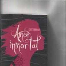 Libros de segunda mano: AMOR INMORTAL-CATE TIERNAN-S.M.-TAPA BLANDA-MEDIDAS 22X15-PAGINAS 431. Lote 103912503