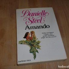 Libros de segunda mano: AMANDO - DANIELLE STEEL. Lote 104398751