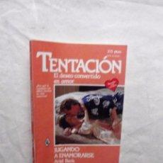 Libros de segunda mano: NOVELA ROMANTICA - COL. TENTACION - JUGANDO A ENAMORARSE DE ARIEL BERK Nº 201. Lote 104810639