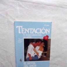 Libros de segunda mano - NOVELA ROMANTICA - COL. TENTACION - EL HOTEL DEL AMOR DE JACKIE MERRITT Nº 324 - 105043903
