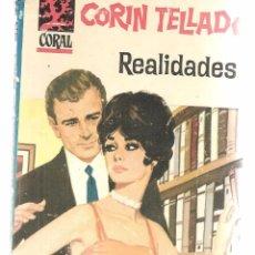 Libros de segunda mano: CORAL. Nº 215. REALIDADES. CORÍN TELLADO. BRUGUERA. (P/C14). Lote 105146611