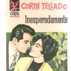 Libros de segunda mano: CORAL. Nº 151. INESPERADAMENTE. CORÍN TELLADO. BRUGUERA. (P/C14). Lote 105147155