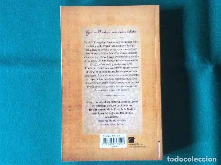 Libros de segunda mano: GUÍA DE KASHGAR PARA DAMAS CICLISTAS - SUZANNE JOINSON - ROCA EDITORIAL AÑO 2012 - Foto 3 - 105745987