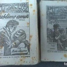 Libros de segunda mano: SUBLIME AMOR Y SEDA DE REDENCION. Lote 105769035