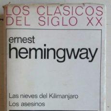 Libros de segunda mano: LAS NIEVES DEL KILIMANJARO. LOS ASESINOS. Lote 105973844