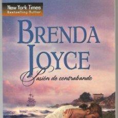 Libros de segunda mano: BRENDA JOYCE, ,PASIÓN DE CONTRABANDO,HARLEQUIN IBERICA,2013,BARCELONA,1ª EDICIÓN CASTELLAN. Lote 105975871