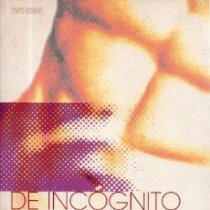 Libros de segunda mano: VESIV LIBRO DE INCOGNITO DE MATTHEW RETTENMUND . Lote 105989515