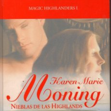 Libros de segunda mano: NIEBLAS DE LAS HIGHLANDS (KAREN MARIE MORNING). Lote 106024699