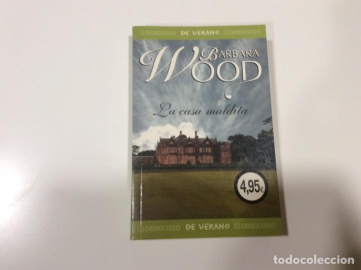 LA CASA MALDITA / BARBARA WOOD (Libros de Segunda Mano (posteriores a 1936) - Literatura - Narrativa - Novela Romántica)