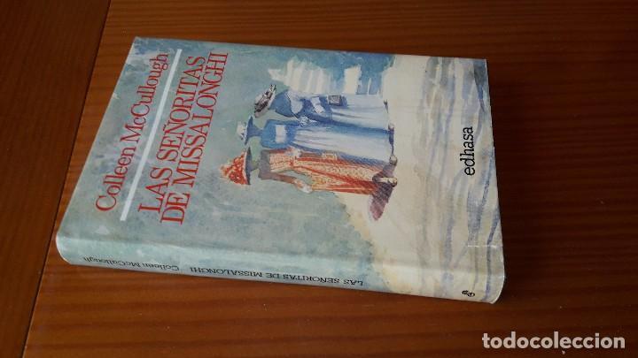 LAS SEÑORITAS DE MISSALONGHI -- COLLEEN MCCULLOUGH (Libros de Segunda Mano (posteriores a 1936) - Literatura - Narrativa - Novela Romántica)