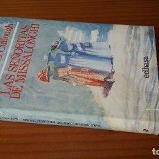 Libros de segunda mano: LAS SEÑORITAS DE MISSALONGHI -- COLLEEN MCCULLOUGH. Lote 106950971