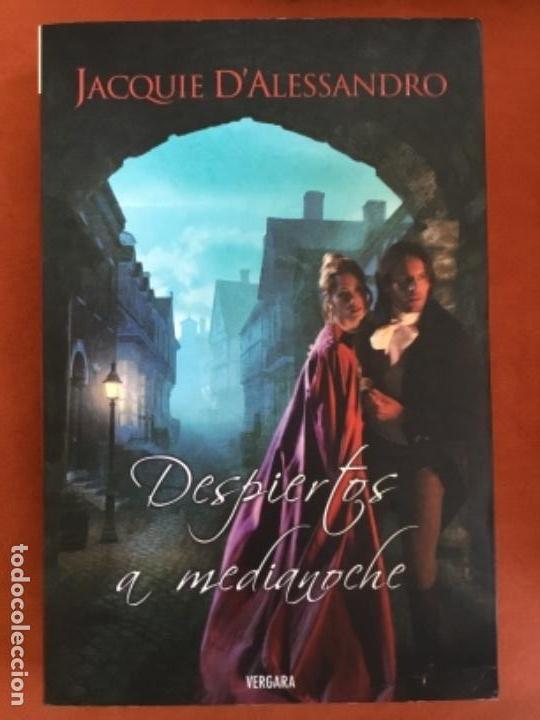 JACQUIE D'ALESSANDRO - DESPIERTOS A MEDIANOCHE (EDITORIAL VERGARA) (Libros de Segunda Mano (posteriores a 1936) - Literatura - Narrativa - Novela Romántica)