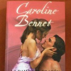 Libros de segunda mano: CAROLINE BENNET - LA DAMA Y EL DRAGÓN (EDITORIAL VALERY). Lote 108373595