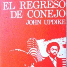 Libros de segunda mano: EL REGRESO DE CONEJO/ JOHN UPDIKE/ NOGUER/ 1975/ TERCERA EDICIÓN. Lote 108378323