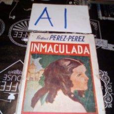 Libros de segunda mano: INMACULADA, LA NOVELA ROSA , RAFAEL PEREZ Y PEREZ , VER FOTOS ESTADO , ALGUNA ROTURA Y ARRUGA. Lote 109319458