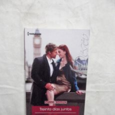 Libros de segunda mano: NOVELA ROMANTICA - COL. DESEO - TREINTA DIAS JUNTOS POR ANDREA LAURENCE . Lote 109578059