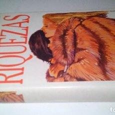 Libros de segunda mano: RIQUEZAS-JUDITH MICHAEL. CÍRCULO DE LECTORES 1990-TAPAS DURAS + CUBIERTA. Lote 117643168