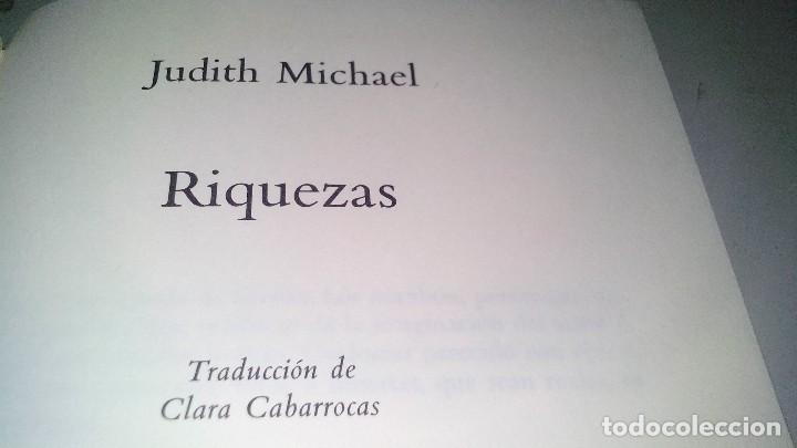 Libros de segunda mano: RIQUEZAS-JUDITH MICHAEL. CÍRCULO DE LECTORES 1990-TAPAS DURAS + CUBIERTA - Foto 6 - 117643168