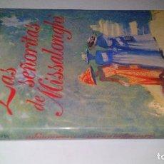 Libros de segunda mano: LAS SEÑORITAS DE MISSALONGHI - COLLEEN MCCULLOUGH-CIRCULO DE LECTORES-TAPAS DURAS+SOBRECUBIERTA. Lote 109999827