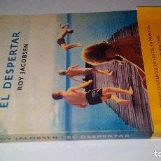 Libros de segunda mano: EL DESPERTAR-ROY JACOBSEN-GRIJALVO PRIMERA EDICION OCTUBRE 20120. Lote 110000115