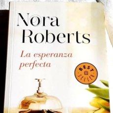 Libros de segunda mano: LA ESPERANZA PERFECTA; NORA ROBERTS - DEBOLSILLO 2014. Lote 110192735
