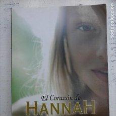 Libros de segunda mano: EL CORAZON DE HANNAH - ROCÍO CARMONA - 2012 LA GALERA - SAU EDITORIAL - 452 PGS. Lote 110830123