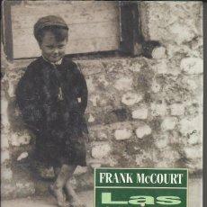 Libros de segunda mano: LAS CENIZAS DE ANGELA. FRANK MCCOURT.1998. Lote 111152707
